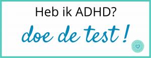 Heb ik ADHD? Doe de test!